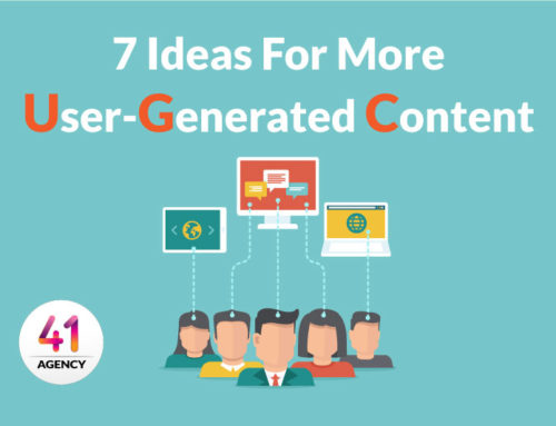 7 Ideas to Help You Get More User-Generated Content