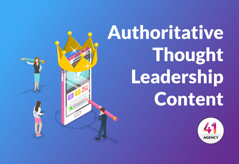 Authoritative Thought Leadership Content