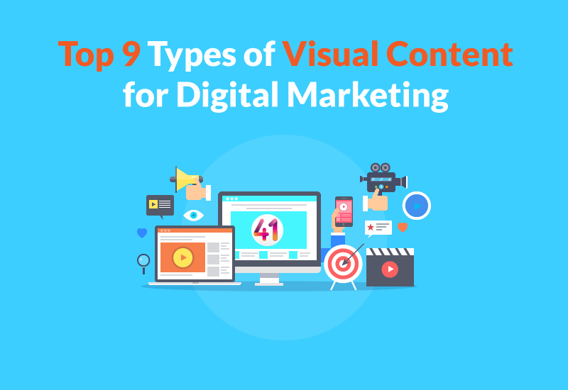 Top 9 Types of Visual Content