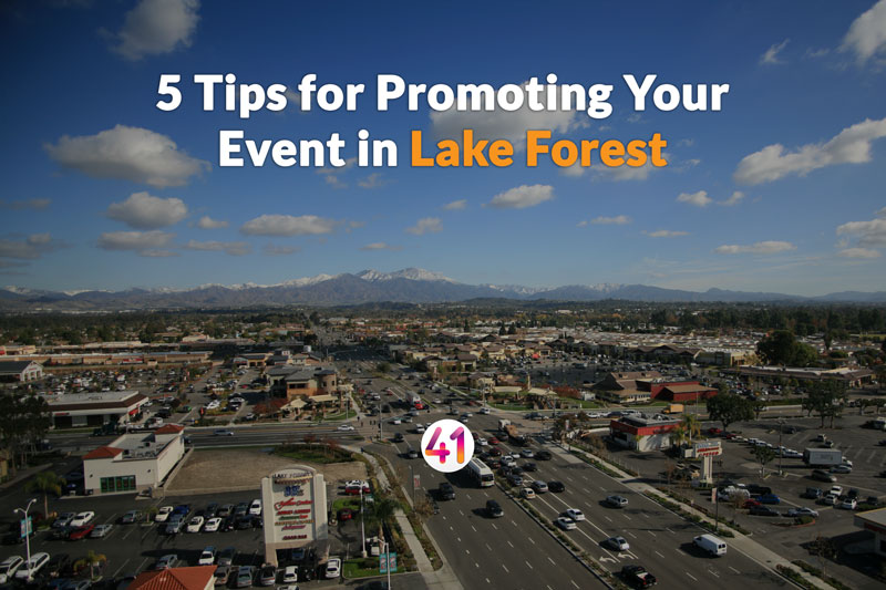 5 Tips for Promoting Your Event in Lake Forest