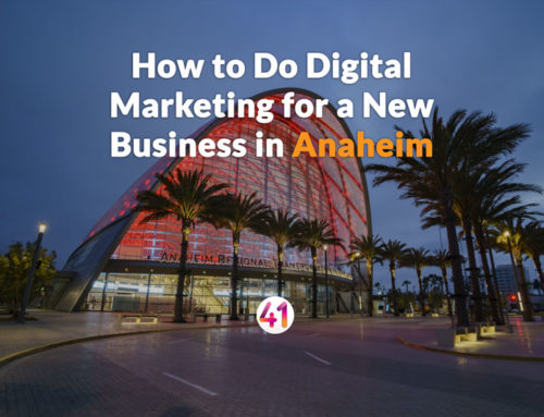 How to Do Digital Marketing for a New Business in Anaheim