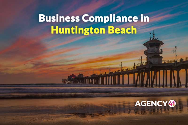 How to Ensure Business Compliance in Huntington Beach