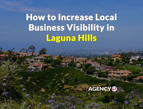 Tips to Increase Your Local Business Visibility in Laguna Hills