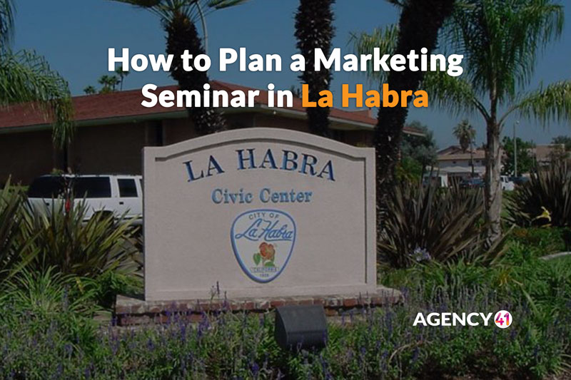 How to Plan a Marketing Seminar in La Habra