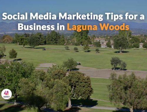 Social Media Marketing Tips for a Business in Laguna Woods