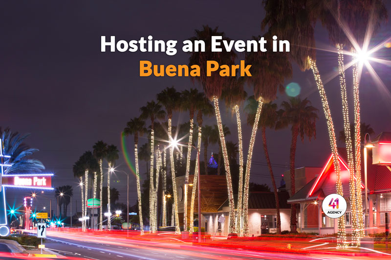 Tips for Hosting an Event in Buena Park