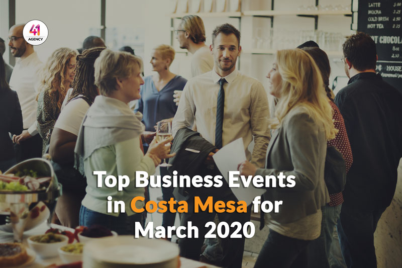 Top Business Events in Costa Mesa for March 2020