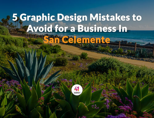 5 Terrible Graphic Design Mistakes to Avoid in San Clemente