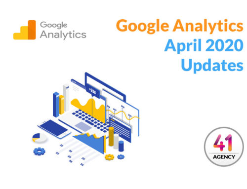 April 2020 Google Analytics Feature Updates