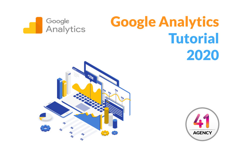 Googel Analytics Tutorial 2020