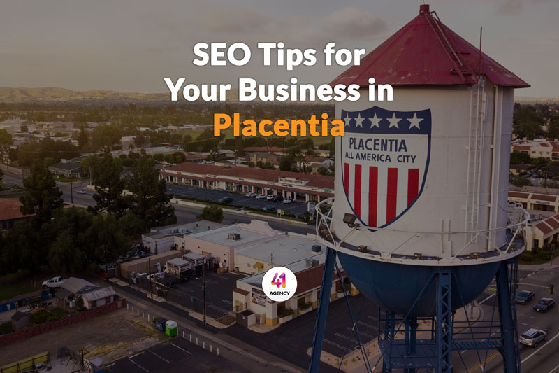 SEO Tips for Your Business in Placentia