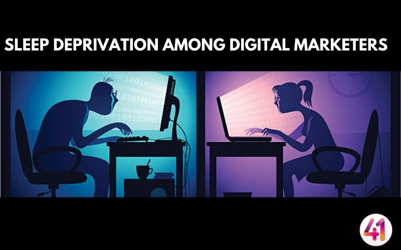 Sleep Deprivation Among Digital Marketers