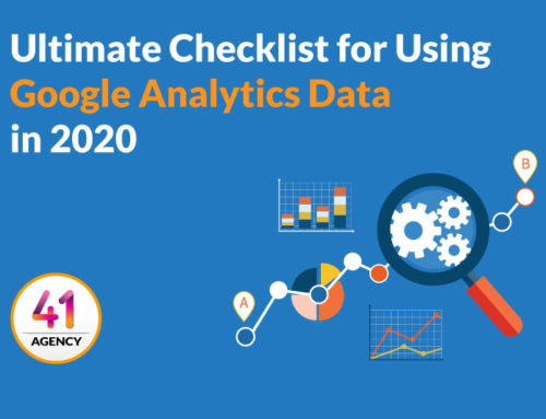 The Ultimate Checklist for Using Google Analytics Data in 2020
