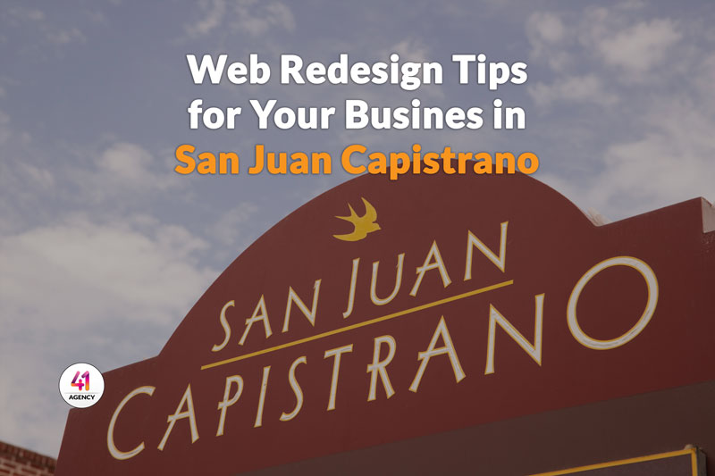 Web Redesign Tips for Your Business in San Juan Capistrano