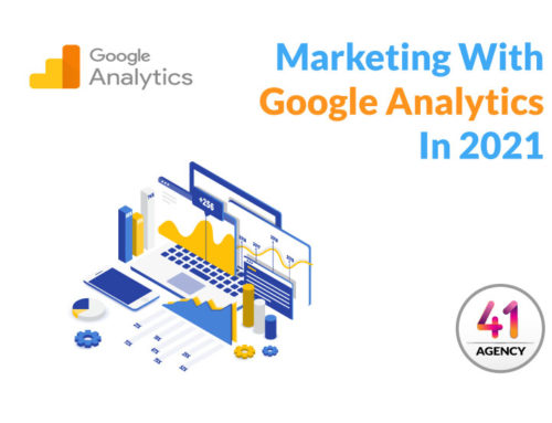 Boosting Your Marketing With Google Analytics In 2021: What The New Updates Have In-Store